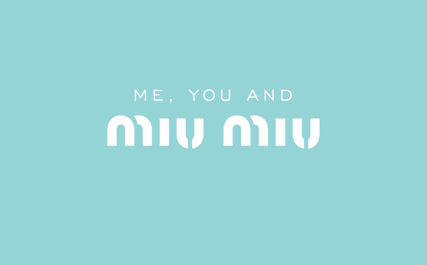MIU MIU EYEWEAR – ME, YOU & MIU MIU
