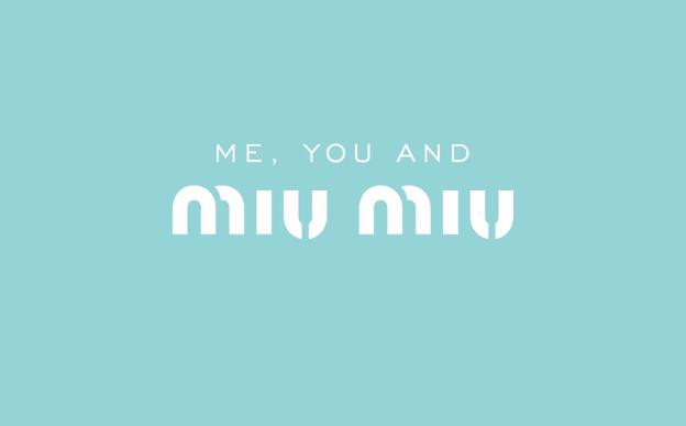 MIU MIU EYEWEAR – ME, YOU & MIU MIU